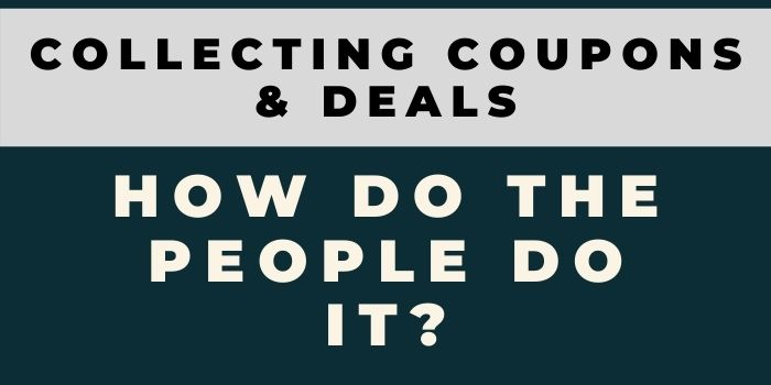 Collecting Coupons & Deals – How do the People Do it
