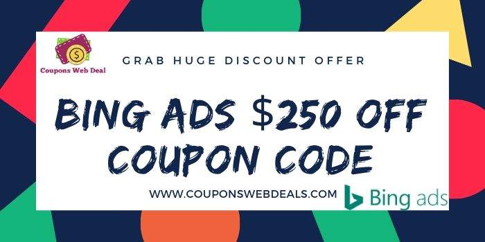 Bing Ads $250 Off Coupon Code