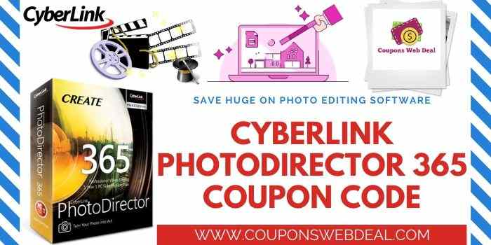 Cyberlink Phtodirector 365 Coupon