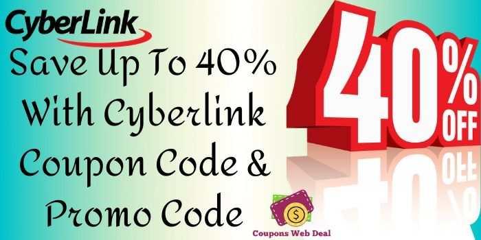 Cyberlink Promo Code
