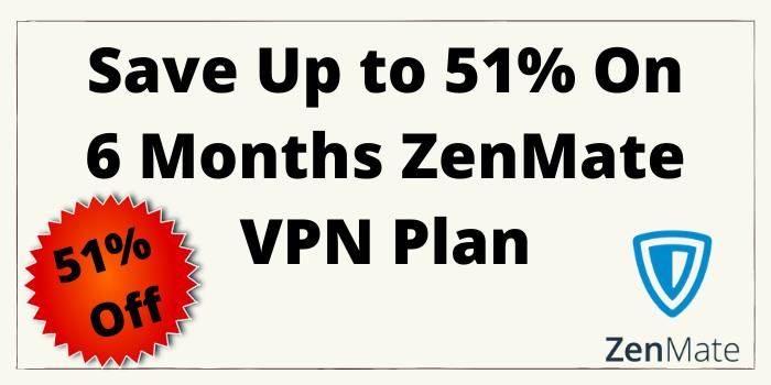 Save up to 51% on 6 months ZenMate VPN Plan
