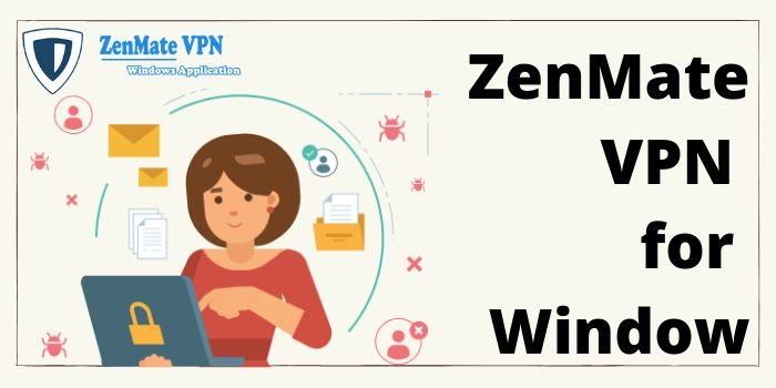 ZenMate VPN for Window