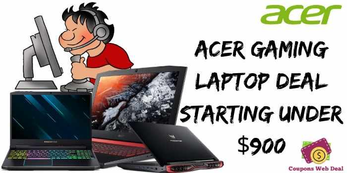 Acer Gaming Laptop Deal under $900