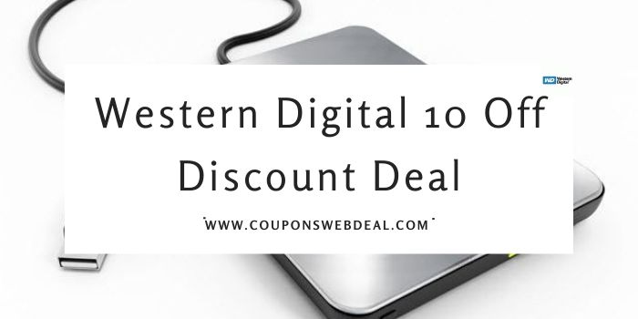 Western Digital 10 Off Deal