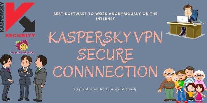 Kaspersky VPN Connection Deal