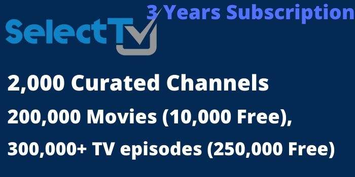 3 years SelectTV Channels