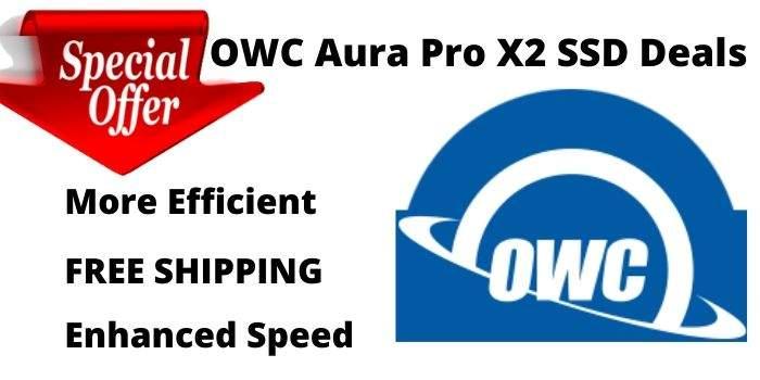 OWC Aura Pro X2 SSD Deal