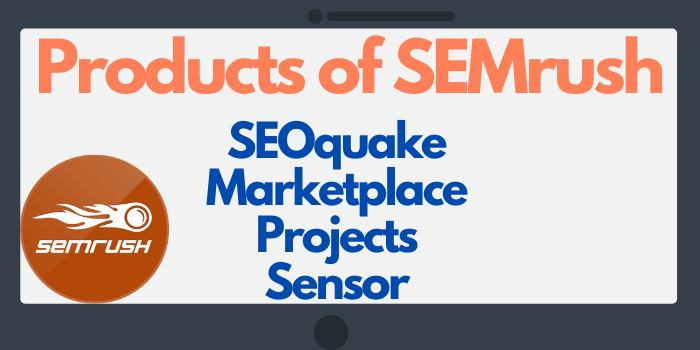 Products of SEMrush