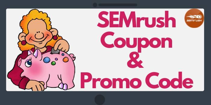 SEMrush Coupon & Promo Code