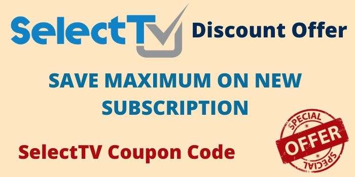 SelectTV Discount Code