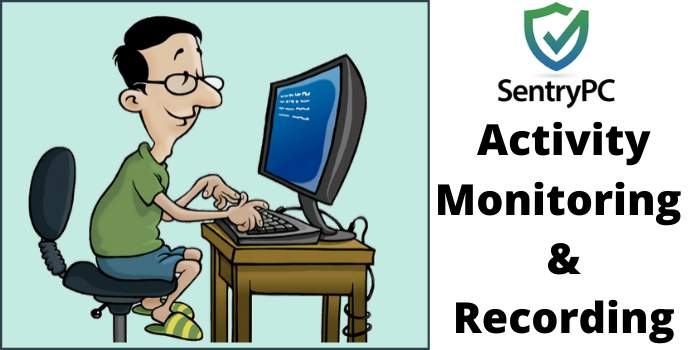 activity monitoring & recording