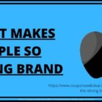 What makes Apple the Strong Brand?