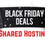Black Friday Shared Web Hosting Deals 2021
