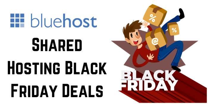Bluehost Black Friday Shared Hosting Deals