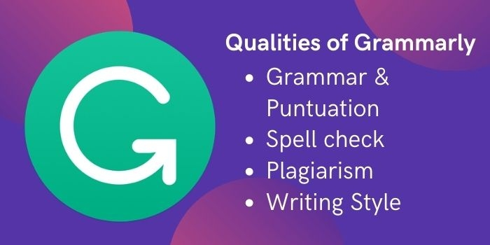 Grammarly Qualities