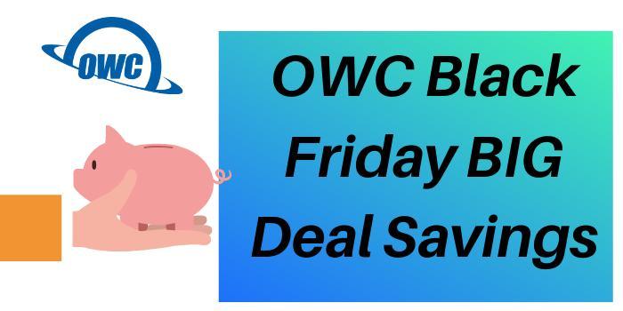 OWC Black Friday BIG Deal Savings
