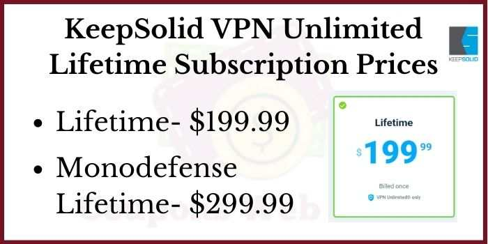 KeepSolid VPN Unlimited Lifetime Subscription Prices