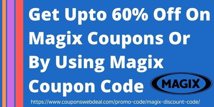 Magix Coupon Code www.couponswebdeals.com