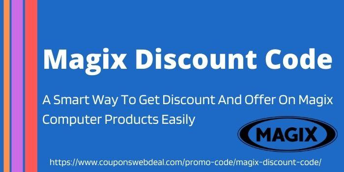 Magix discount code www.couponswebdeals.com
