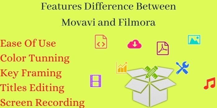 Features Difference Between Movavi and Filmora