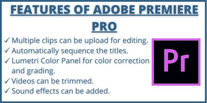 Features of Adobe Premiere Pro