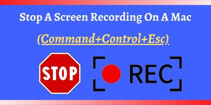How Do You Stop A Screen Recording On A Mac