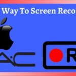 Is There A Way To Screen Record On Mac – Mac Screen Recording