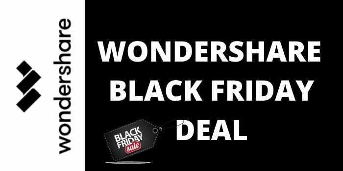 Wondershare Black Friday Deal